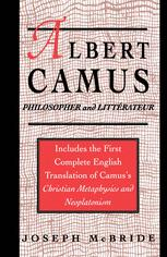 Albert Camus: Philosopher and Littérateur
