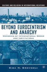 Beyond Eurocentrism and Anarchy