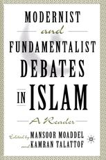 Modernist and Fundamentalist Debates in Islam