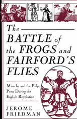 The Battle of the Frog's and Fairford's Flies