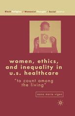 Women, Ethics, and Inequality in U.S. Healthcare