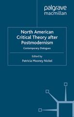North American Critical Theory After Postmodernism
