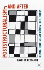 Poststructuralism and After