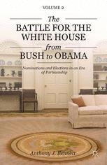The Battle for the White House from Bush to Obama