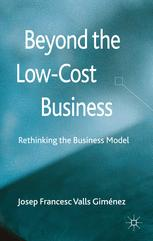 Beyond the Low-Cost Business
