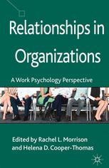 Relationships in Organizations