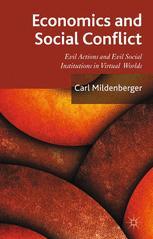Economics and Social Conflict