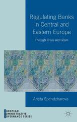 Regulating Banks in Central and Eastern Europe
