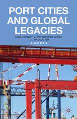 Port Cities and Global Legacies