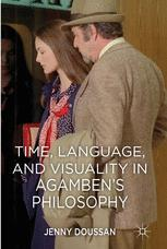 Time, Language, and Visuality in Agamben's Philosophy