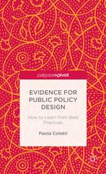 Evidence for Public Policy Design: How to Learn from Best Practice