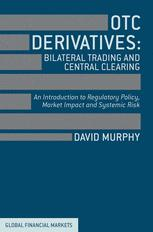 OTC Derivatives: Bilateral Trading & Central Clearing
