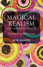 Magical Realism and Cosmopolitanism