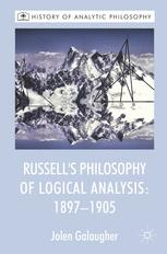 Russell's Philosophy of Logical Analysis: 1897–1905