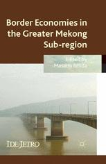 Border Economies in the Greater Mekong Subregion