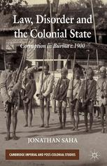 Law, Disorder and the Colonial State