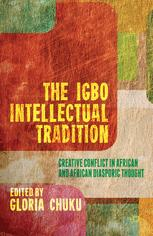 The Igbo Intellectual Tradition