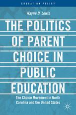 The Politics of Parent Choice in Public Education