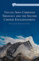 Theosis, Sino-Christian Theology and the Second Chinese Enlightenment