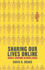 Sharing Our Lives Online