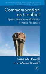 Commemoration as Conflict