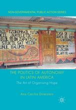 The Politics of Autonomy in Latin America