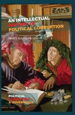 An Intellectual History of Political Corruption