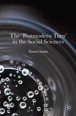 The 'Postmodern Turn' in the Social Sciences