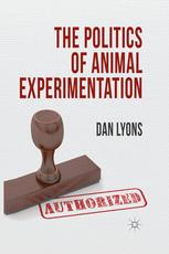 The Politics of Animal Experimentation