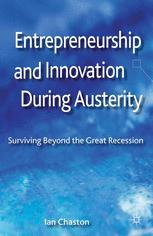 Entrepreneurship and Innovation During Austerity