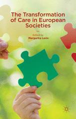 The Transformation of Care in European Societies
