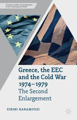 Greece, the EEC and the Cold War, 1974–1979