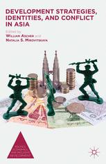 Development Strategies, Identities, and Conflict in Asia
