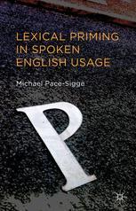 Lexical Priming in Spoken English Usage