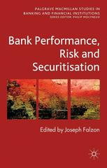 Bank Performance, Risk and Securitization
