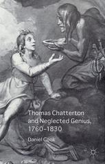Thomas Chatterton and Neglected Genius, 1760–1830