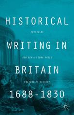 Historical Writing in Britain, 1688–1830