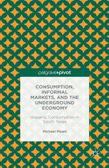Consumption, Informal Markets, and the Underground Economy