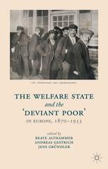 The Welfare State and the 'Deviant Poor' in Europe, 1870–1933
