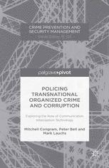 Policing Transnational Organized Crime and Corruption: Exploring the Role of Communication Interception Technology