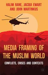 Media Framing of the Muslim World