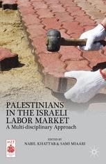 Palestinians in the Israeli Labor Market