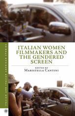 Italian Women Filmmakers and the Gendered Screen
