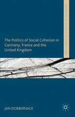 The Politics of Social Cohesion in Germany, France and the United Kingdom