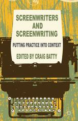 Screenwriters and Screenwriting