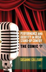 Performance and Identity in Irish Stand-Up Comedy