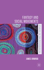 Fantasy and Social Movements