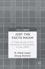 Just the Facts Ma'am: A Case Study of the Reversal of Corruption in the Los Angeles Police Department