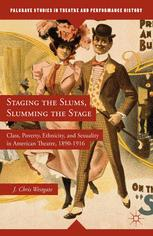 Staging the Slums, Slumming the Stage