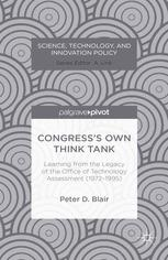 Congress's Own Think Tank: Learning from the Legacy of the Office of Technology Assessment (1972–1995)